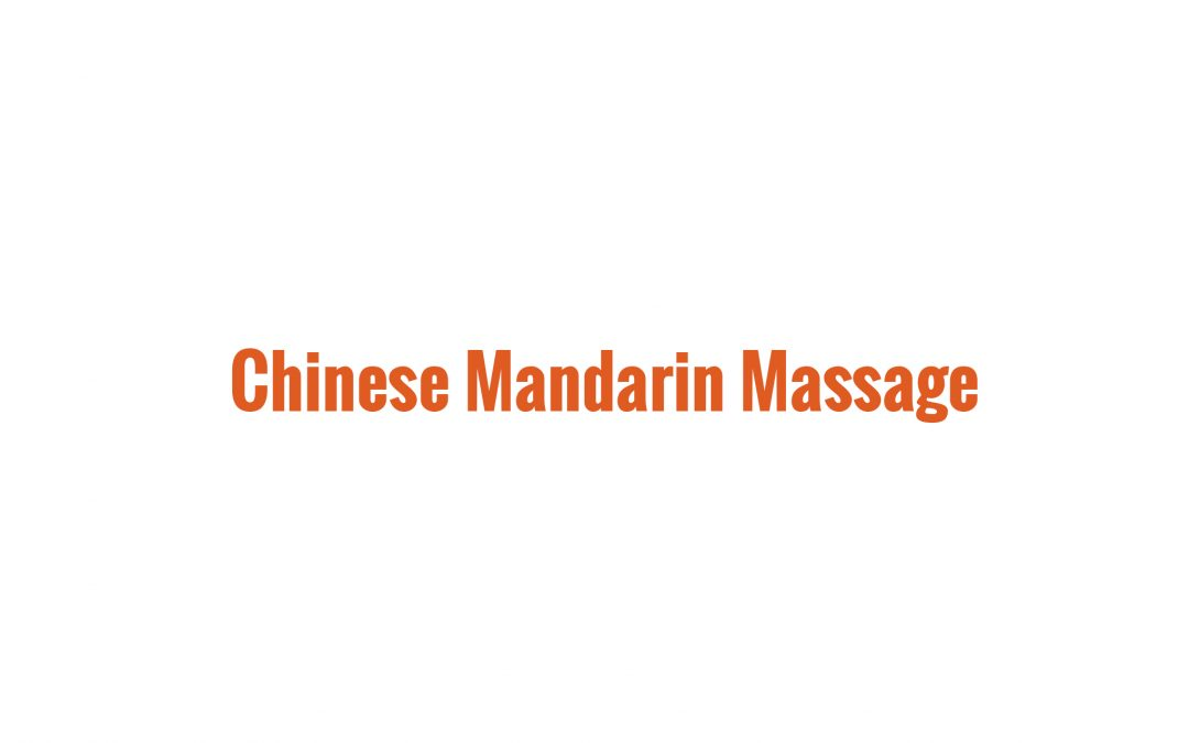 Chinese Mandarin Massage