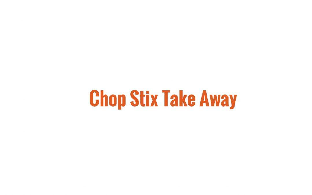 Chop Stix Take Away